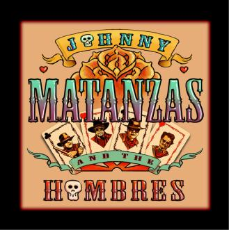 Johnny Matanzas and the Hombres CD