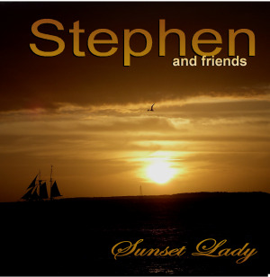 Sunset Lady, Stephen Lynch and Friends