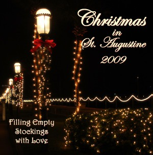 """Christmas in St. Augustine-2009, Filling Empty Stockings with Love"" charity Christmas CD"