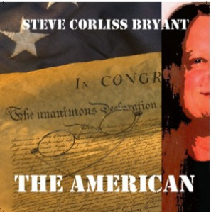 """The American"" by Steve Corliss Bryant"